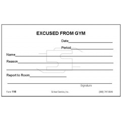 116 - Excused From Gym