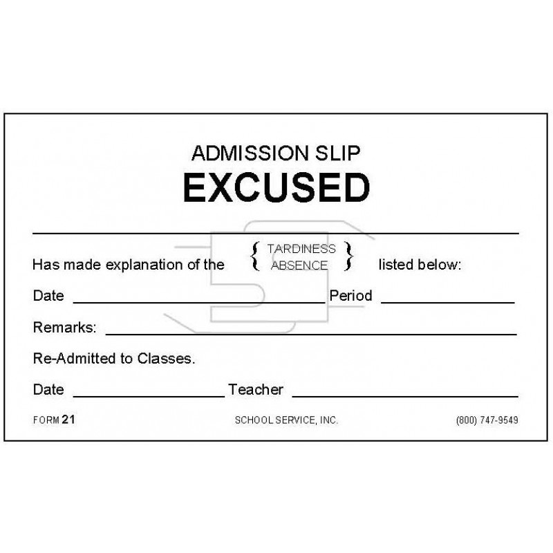 21 - Admission Slip Excused - Padded Forms