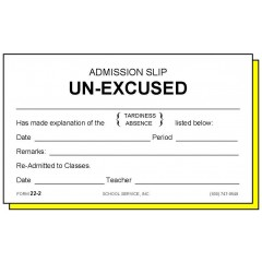 22-2 - Two-Part Admission Slip Unexcused