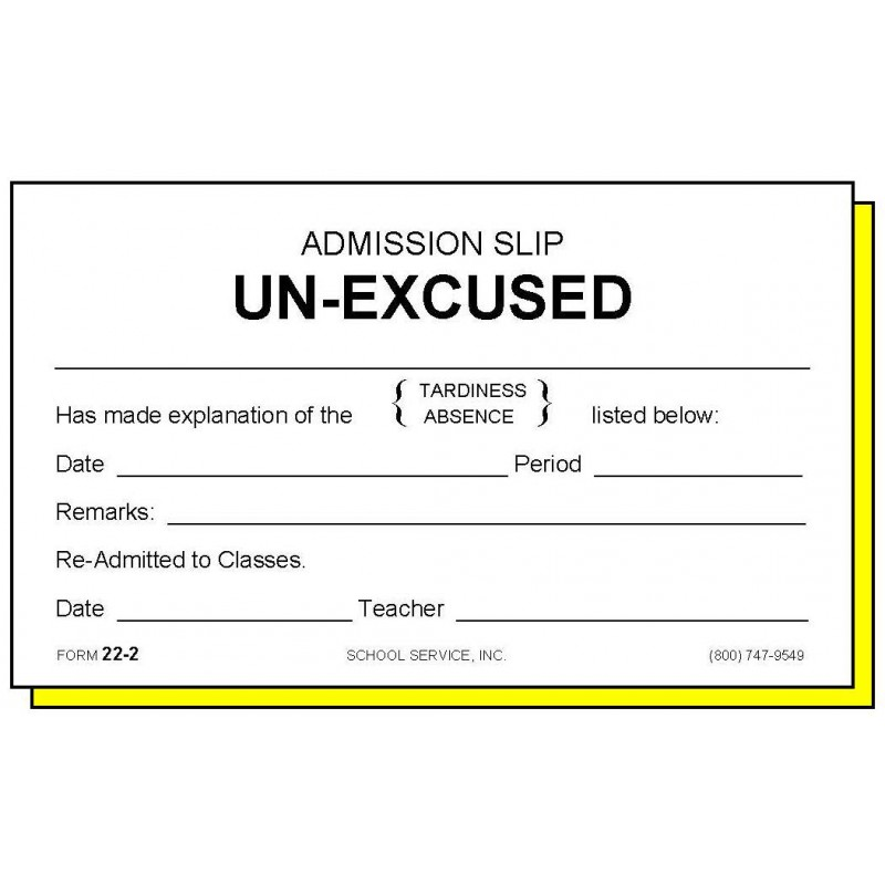 22-2 - Two-Part Admission Slip Unexcused - Carbonless Forms