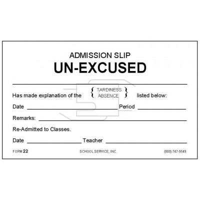 22 - Admission Slip Unexcused - Padded Forms