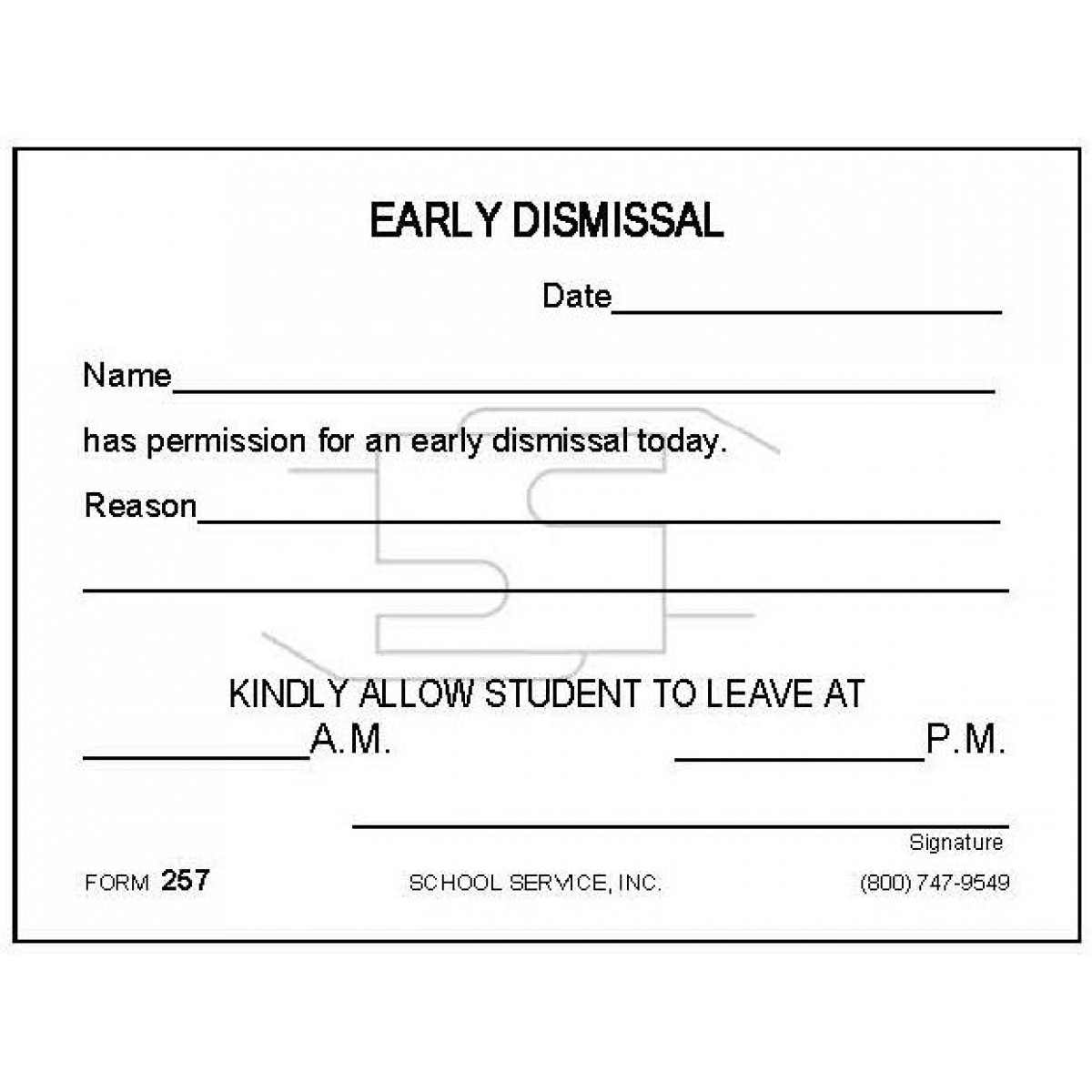 Early Dismissal - Padded Forms