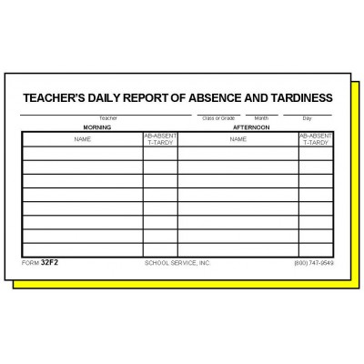 32F2 - Two-Part Teacher s Daily Report of Absence and Tardiness - Carbonless Forms