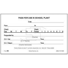 64 - Pass for Use in School Plant