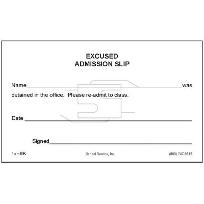 8K - Excused Admission Slip - Padded Forms