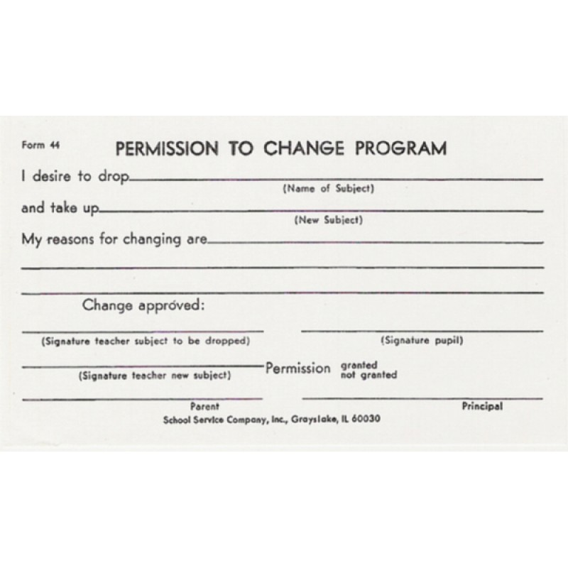 44 - Permission to Change Program - Padded Forms