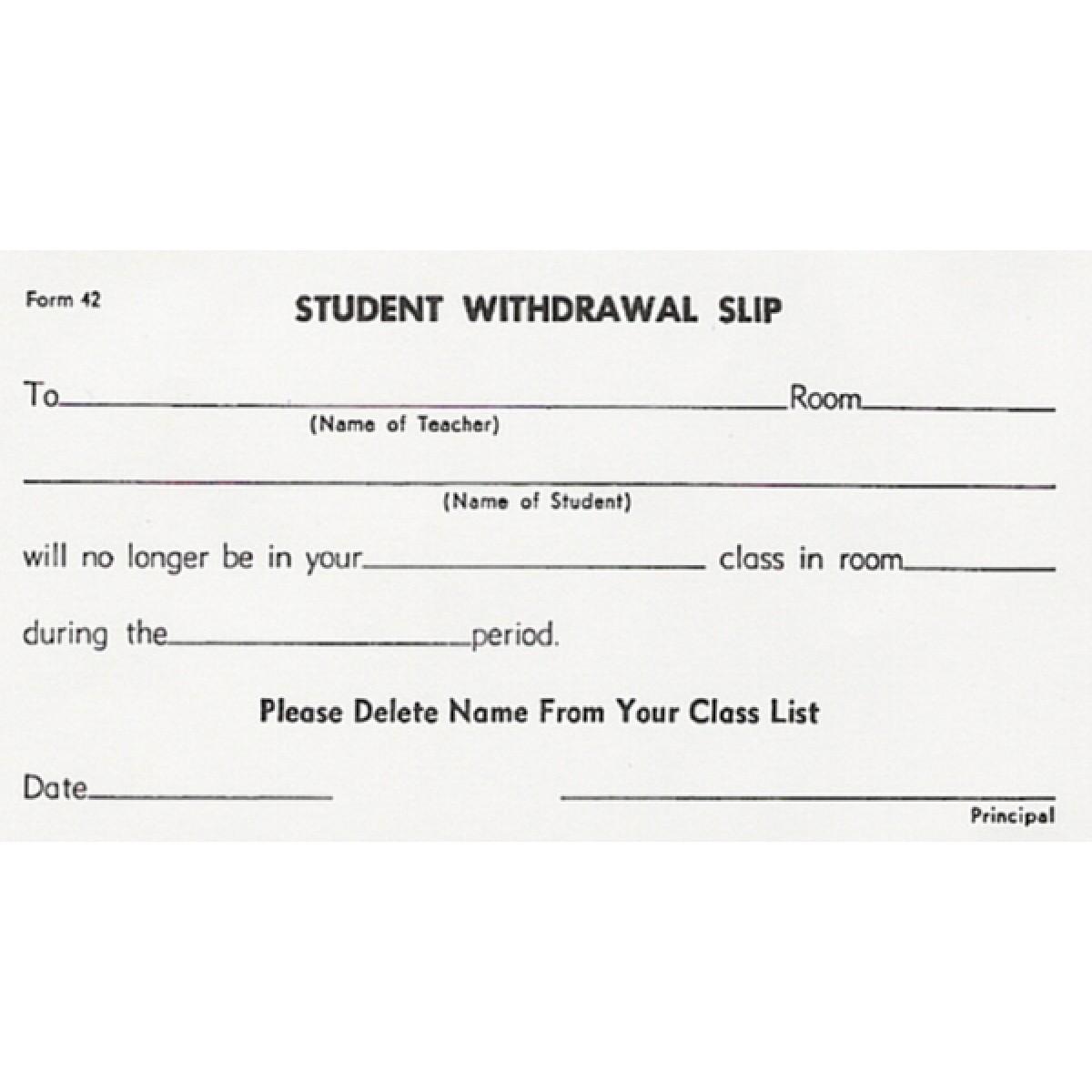 42 - student withdrawal slip