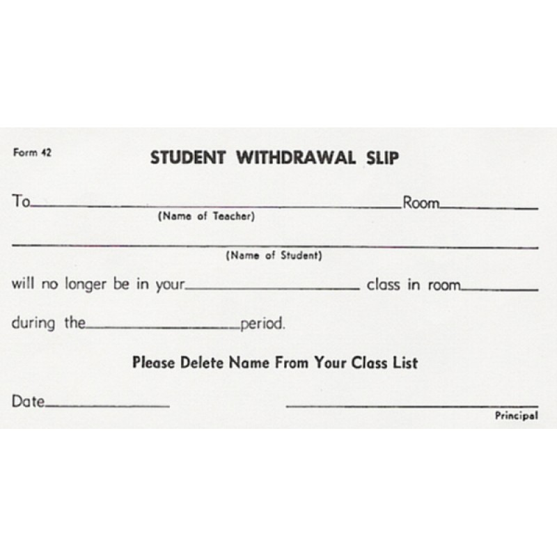 42 - Student Withdrawal Slip - Padded Forms
