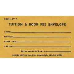 47A - Tuition & Book Fee Envelope