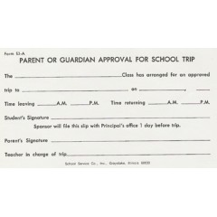 53A - Parent Approval for School Trip