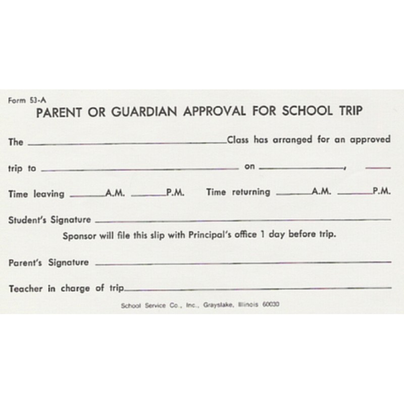 53A - Parent Approval for School Trip - Padded Forms
