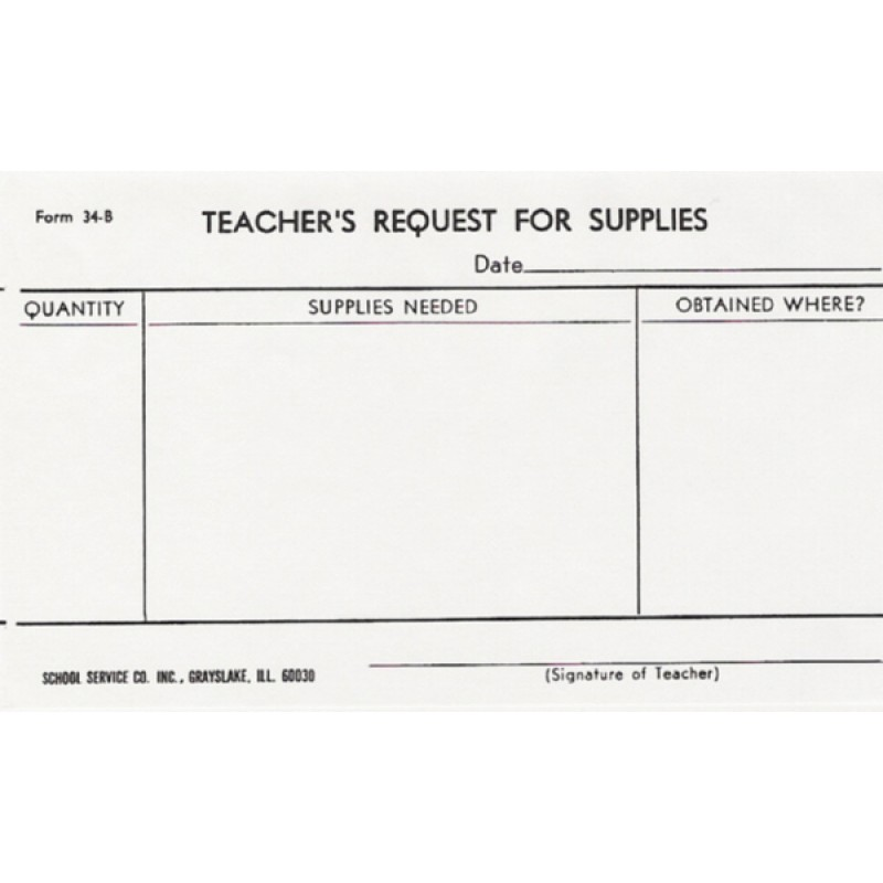 34B - Teacher s Request for Supplies - Padded Forms