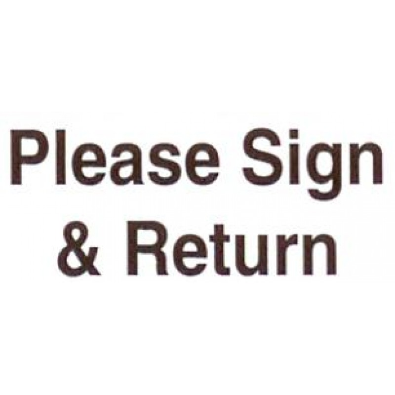 AS33 - Large Please Sign & Return Stamp - School Office & Business Office Stamps