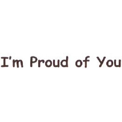 AS28 - Large I m Proud of You Stamp - Teacher Stamps