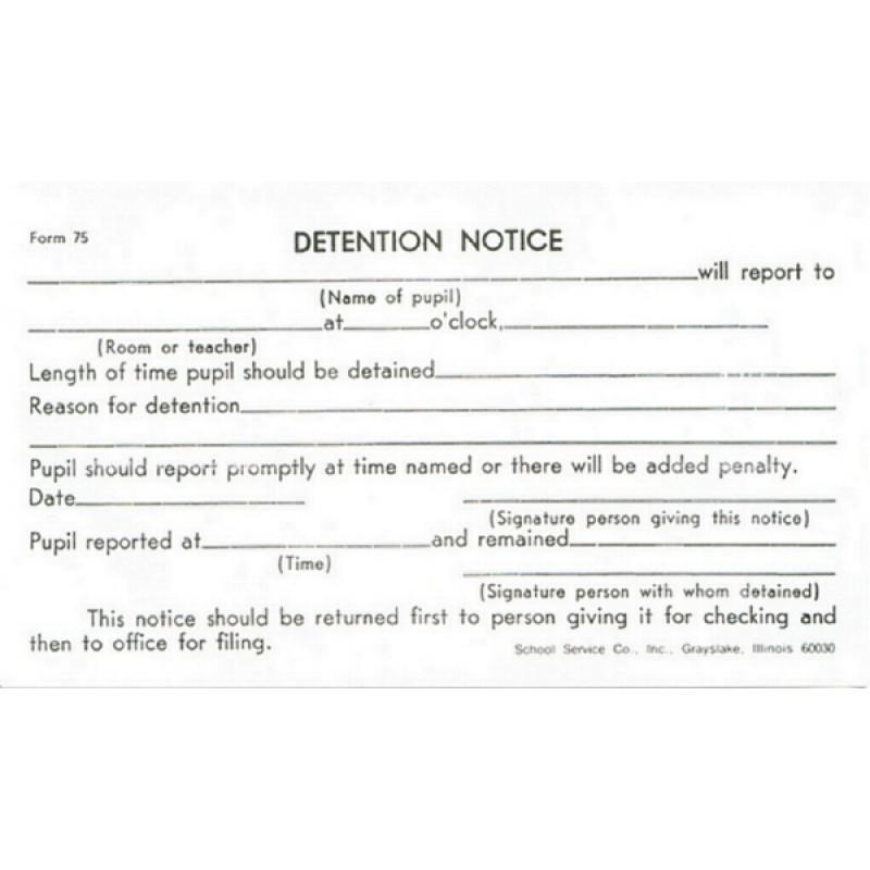 75 - Detention Slip (White) - Padded Forms