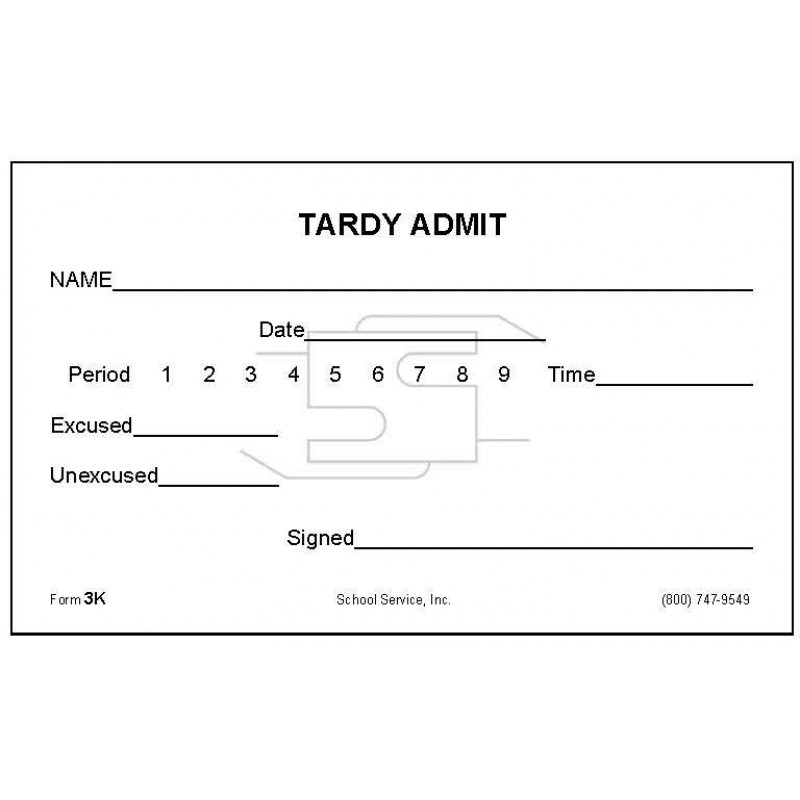 3K - Tardy Admit - Padded Forms